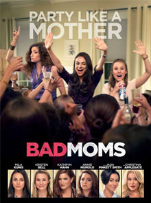 4 Good Things About Bad Moms