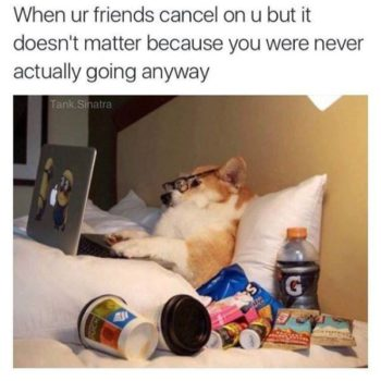 Funny-Memes-When-your-friends-cancel