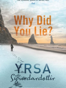 why-did-you-lie-by-yrsa-sigurdardottir