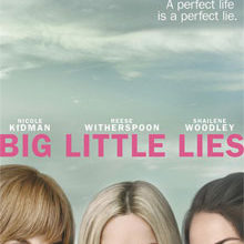 3 Reasons Why We Can't Wait To Watch Big Little Lies