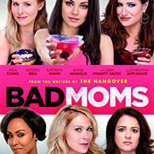 A Bad Moms Sequel Has Been Confirmed