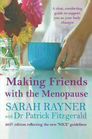 a dealing with menopause guide by Sarah Rayner