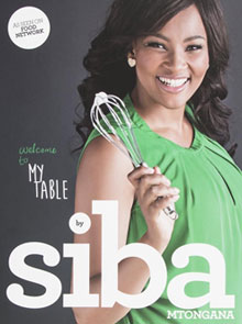 Win A Copy Of Siba Mtongana's Book, Welcome To My Table